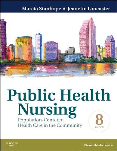 Public Health Nursing: Population-Centered Health Care in: Stanhope RN DSN