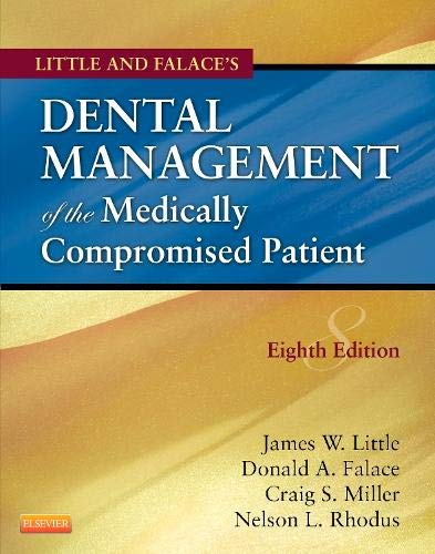 9780323080286: Little and Falace's Dental Management of the Medically Compromised Patient, 8e (Little, Dental Management of the Medically Compromised Patient)