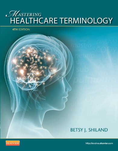 9780323080323: Mastering Healthcare Terminology - Spiral Bound, 4e
