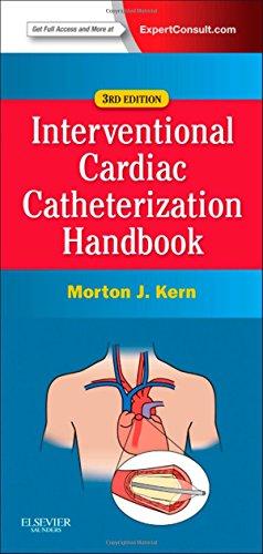 9780323080576: The Interventional Cardiac Catheterization Handbook, 3e (Expert Consult Online and Prin)