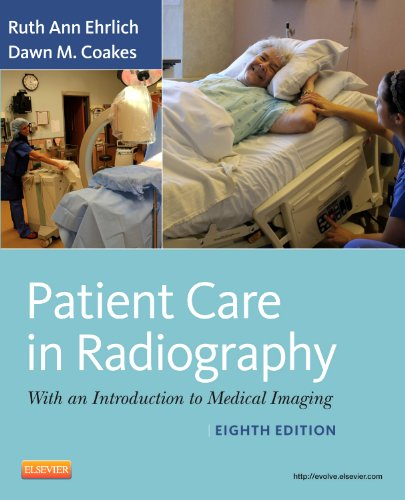 9780323080651: Patient Care in Radiography: With an Introduction to Medical Imaging, 8e (Ehrlich, Patient Care in Radiography)