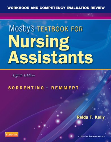9780323081573: Workbook and Competency Evaluation Review for Mosby's Textbook for Nursing Assistants, 8e