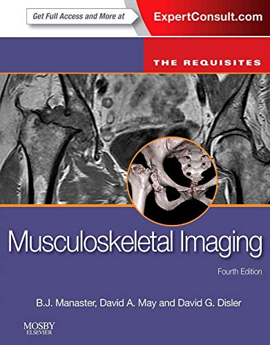 9780323081771: Musculoskeletal Imaging: The Requisites, 4e