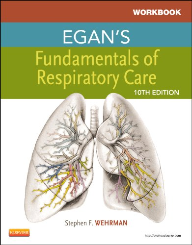 9780323082020: Workbook for Egan's Fundamentals of Respiratory Care, 10e