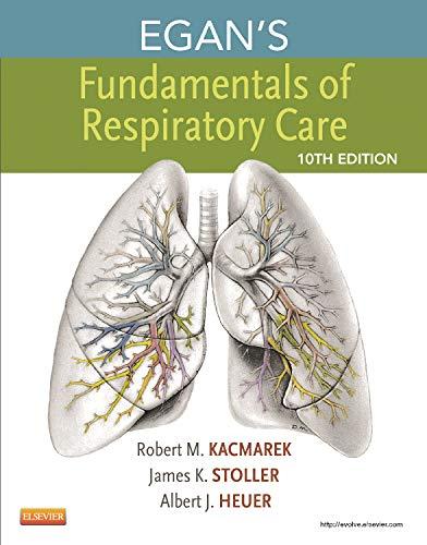 9780323082037: Egan's Fundamentals of Respiratory Care, 10e