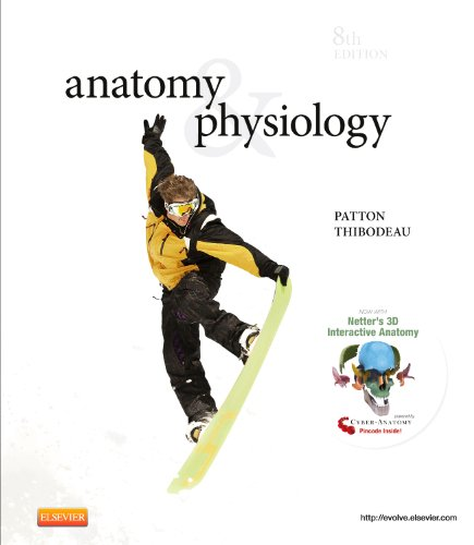 Anatomy & Physiology, 8e (ANATOMY AND PHYSIOLOGY: Patton PhD, Kevin