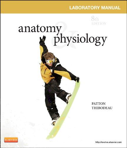 9780323083607: Anatomy & Physiology Laboratory Manual and E-Labs, 8e