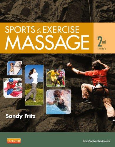 9780323083829: Sports & Exercise Massage: Comprehensive Care for Athletics, Fitness, & Rehabilitation, 2e