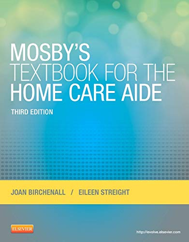 9780323084338: Mosby's Textbook for the Home Care Aide