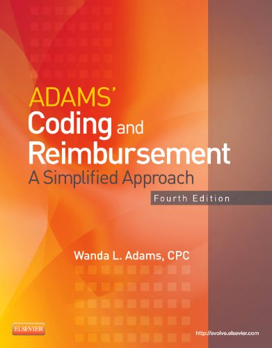 9780323084345: Adams' Coding and Reimbursement: A Simplified Approach, 4e