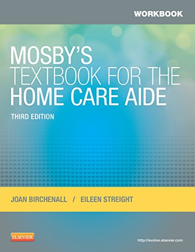 9780323084390: Workbook for Mosby's Textbook for the Home Care Aide, 3e
