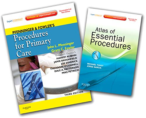 9780323084413: Pfenninger and Fowler's Procedures for Primary Care 3rd Edition and Tuggy and Garcia's Atlas of Essential Procedures Package, 3e