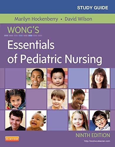 9780323084444: Study Guide for Wong's Essentials of Pediatric Nursing, 9e