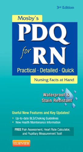 9780323084451: Mosby's PDQ for RN: Practical, Detailed, Quick, 3e