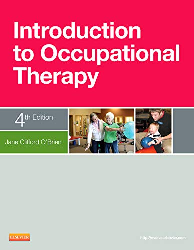 Introduction to Occupational Therapy: Barbara Sabonis-Chafee; Susan