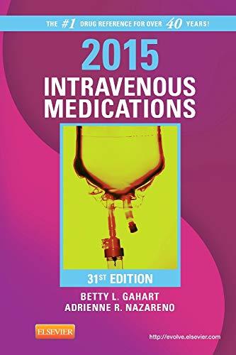 9780323084758: 2015 Intravenous Medications: A Handbook for Nurses and Health Professionals, 31e