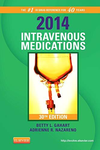 9780323084789: 2014 Intravenous Medications: A Handbook for Nurses and Health Professionals, 30e