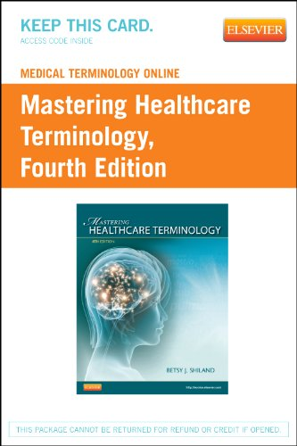 Medical Terminology Online for Mastering Healthcare Terminology: Shiland, Betsy J.