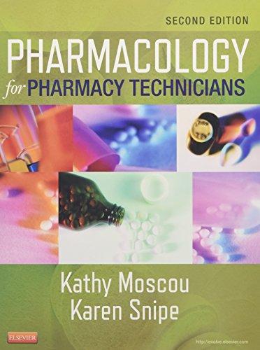 9780323084970: Pharmacology for Pharmacy Technicians