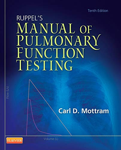 9780323085052: Ruppel's Manual of Pulmonary Function Testing, 10e (Manual of Pulmonary Function Testing (Ruppel))