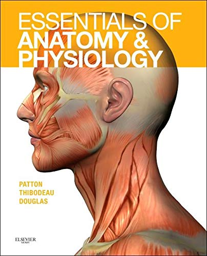 9780323085113: Essentials of Anatomy and Physiology
