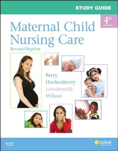 9780323085137: Study Guide for Maternal Child Nursing Care - Revised Reprint, 4e