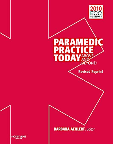 9780323085359: Paramedic Practice Today: Above And Beyond: Volume 1