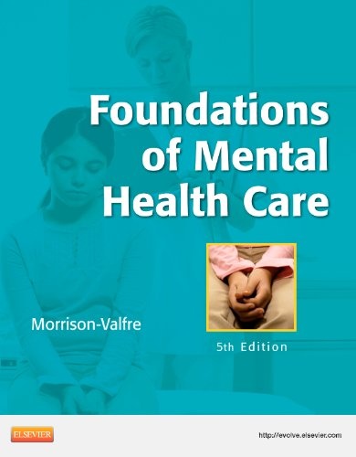 Foundations of Mental Health Care, 5e: Morrison-Valfre RN BSN