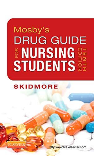 9780323086431: Mosby's Drug Guide for Nursing Students, 10e (Mosby's Drug Guide for Nurses)