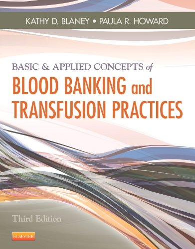 9780323086639: Basic & Applied Concepts of Blood Banking and Transfusion Practices, 3e