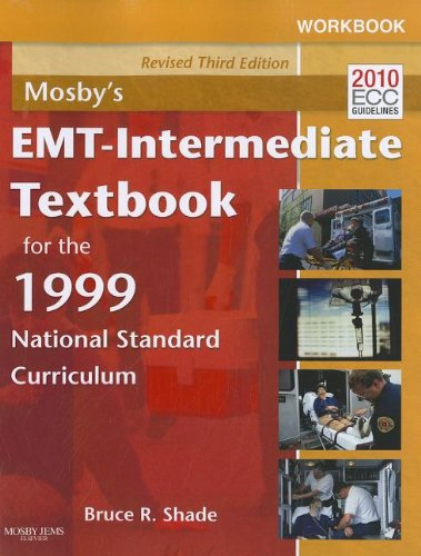 9780323086769: Workbook for Mosby's EMT - Intermediate Textbook for the 1999 National Standard Curriculum - Revised Reprint, 3e