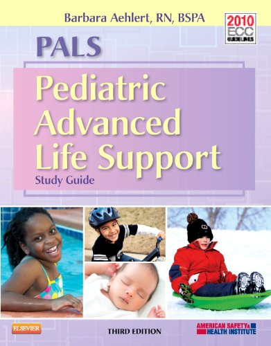 9780323086882: PALS: Pediatric Advanced Life Support Study Guide, Third Edition