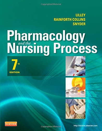9780323087896: Pharmacology and the Nursing Process, 7e (Lilley, Pharmacology and the Nursing Process) - Standalone book