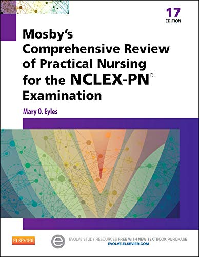9780323088589: Mosby's Comprehensive Review of Practical Nursing for the NCLEX-PN® Exam, 17e (Mosby's Comprehensive Review of Practical Nursing for Nclex-Pn)
