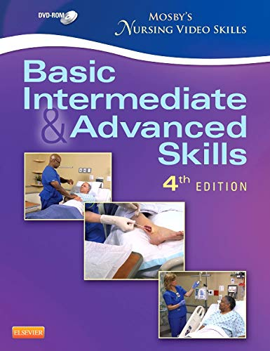 Mosby's Nursing Video Skills - Student Version DVD: Basic, Intermediate, and Advanced Skills, ...