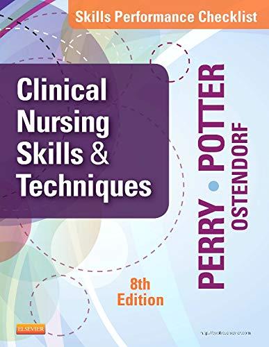 Skills Performance Checklists for Clinical Nursing Skills: Wendy Ostendorf; Patricia