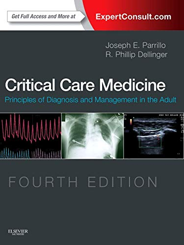 9780323089296: Critical Care Medicine: Principles of Diagnosis and Management in the Adult, 4e