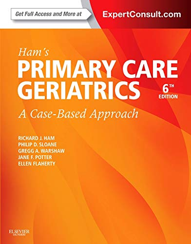 9780323089364: Ham's Primary Care Geriatrics: A Case-Based Approach (Expert Consult: Online and Print), 6e