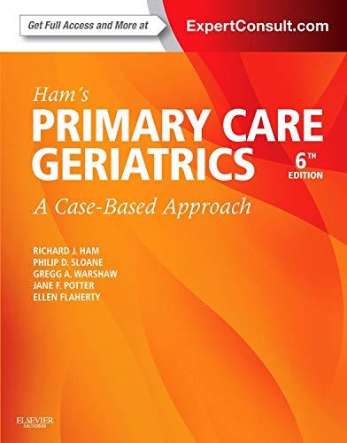 9780323089364: Hams Primary Care Geriatrics (Ham, Primary Care Geriatrics)