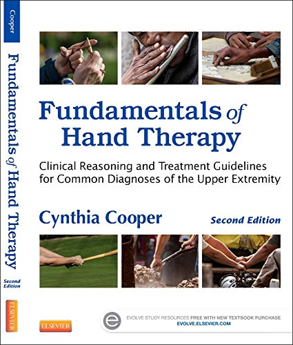 9780323091046: Fundamentals of Hand Therapy: Clinical Reasoning and Treatment Guidelines for Common Diagnoses of the Upper Extremity, 2e