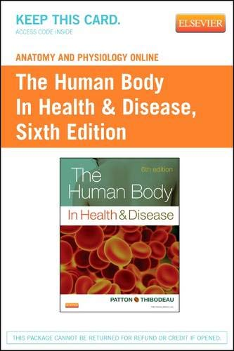 9780323091077: Anatomy and Physiology Online for The Human Body in Health & Disease (Access Code), 6e