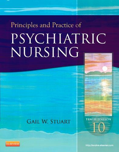9780323091145: Principles and Practice of Psychiatric Nursing, 10e (Principles and Practice of Psychiatric Nursing (Stuart))