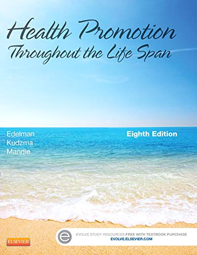 9780323091411: Health Promotion Throughout the Life Span, 8e (Health Promotion Throughout the Lifespan (Edelman))