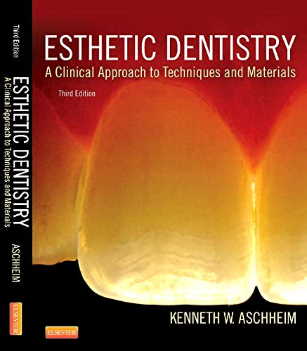 9780323091763: Esthetic Dentistry: A Clinical Approach to Techniques and Materials, 3e