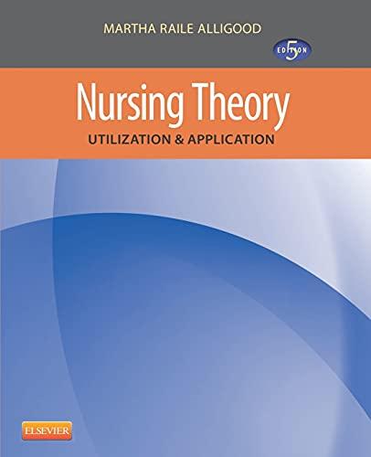 9780323091893: Nursing Theory: Utilization & Application, 5e