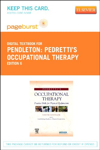 9780323092517: Pedretti's Occupational Therapy - Elsevier Digital Book (Retail Access Card): Practice Skills for Physical Dysfunction, 6e