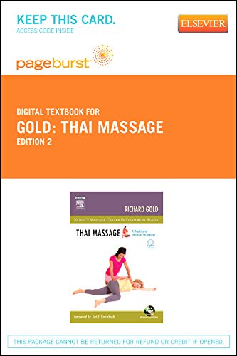 9780323093026: Thai Massage - Pageburst E-Book on VitalSource (Retail Access Card): A Traditional Medical Technique, 2e (Mosby's Massage Career Development)