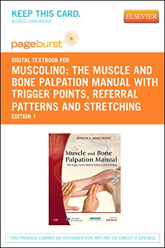 9780323093774: The Muscle and Bone Palpation Manual with Trigger Points, Referral Patterns and Stretching - Pageburst E-Book on VitalSource