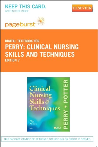 9780323093941: Clinical Nursing Skills and Techniques - Pageburst E-Book on VitalSource (Retail Access Card), 7e
