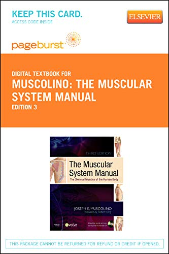 9780323094467: The Muscular System Manual: Pageburst E-book on Vitalsource